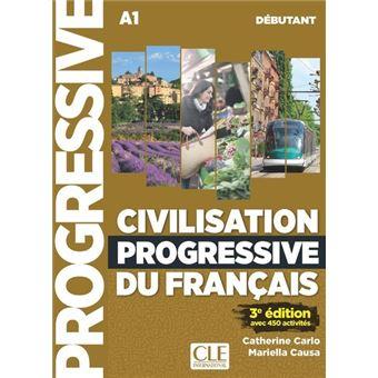 Civilisation Progressive Du Francais Niveau Debutant