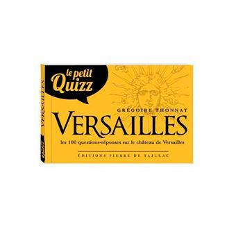 La petit quizz du Château de Versailles