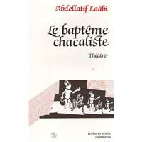 Le Baptême chacaliste