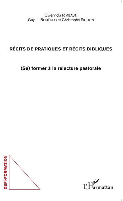 Récits de pratiques et récits bibliques