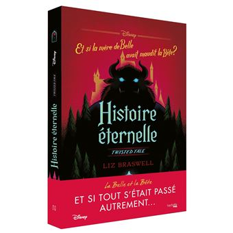 Twisted Tales Et Si La Mere De Belle Avait Maudit La Bete Histoire Eternelle