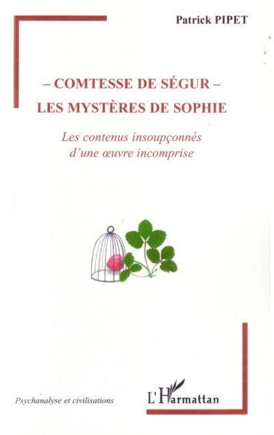 Comtesse de Ségur, les mystères de Sophie