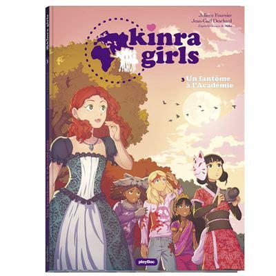Kinra girls - bd - un fantôme à l'académie