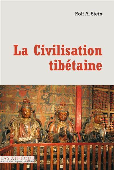La civilisation tibétaine - Vue générale d'une civilisation ancestrale - 9782360571246 - 19,99 €