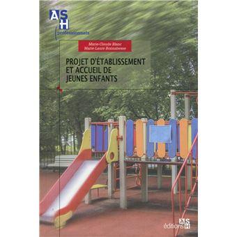 Projet d'établissement et accueil des jeunes enfants