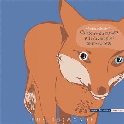 L'histoire du renard qui n'avait plus toute sa tete