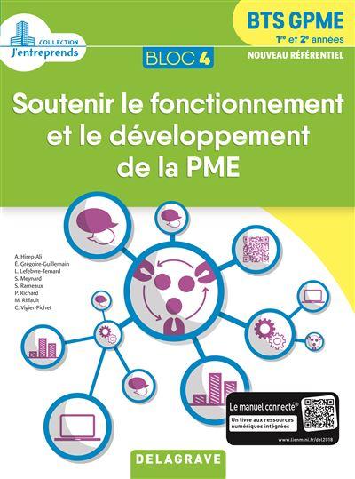 Bloc 4 Soutenir le fonctionnement et le développement de la PME