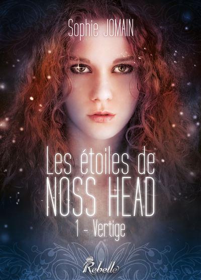 Les étoiles de Noss Head - Tome 1 : Vertige