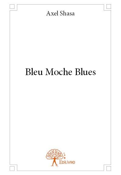 Bleu moche blues