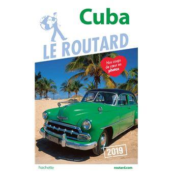 Guide Du Routard Cuba 2019 Edition 2019 Broche Collectif Achat Livre Fnac