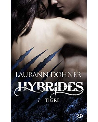 """Résultat de recherche d'images pour """"Hybrides, tome 7 : Tigre de Laurann Dohner"""""""