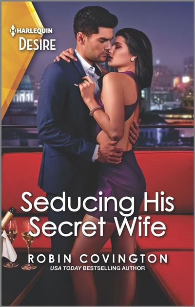 Seducing His Secret Wife