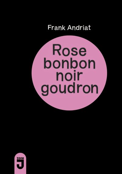 Rose bonbon noir goudron