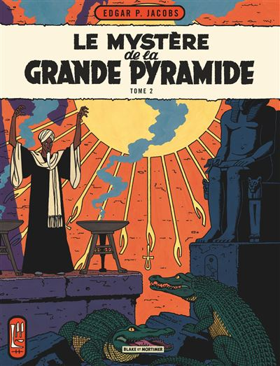 Blake & Mortimer - Tome 5 - Le Mystère de la Grande Pyramide