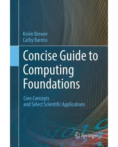 Concise guide to computing foundations