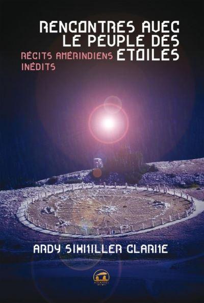 Rencontres avec le peuple des étoiles - Récits amérindiens inédits - 9782362770340 - 14,99 €