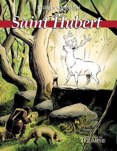 Saint Hubert, le grand cerf blanc