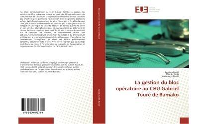 La gestion du bloc opératoire au CHU Gabriel Touré de Bamako