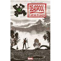 Deadpool : l art de la guerre