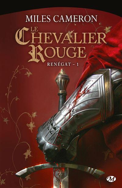 Renégat, T1 : Le Chevalier rouge