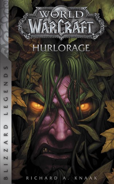 World of warcraft : hurlorage