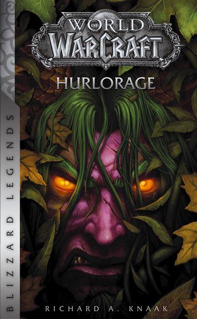 World of warcraft : hurlorage