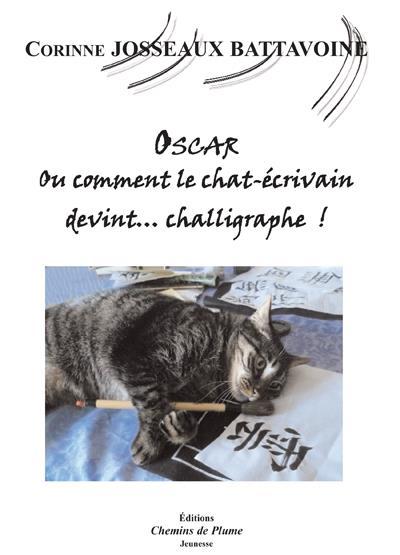 Oscar, ou comment le chat écrivain devint… challigraphe