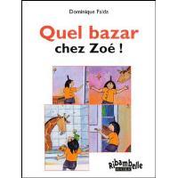 Ribambelle CP série bleue éd. 2008 - Quel bazar chez Zoé - Album 2