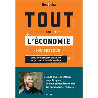Tout sur l'économie, ou presque