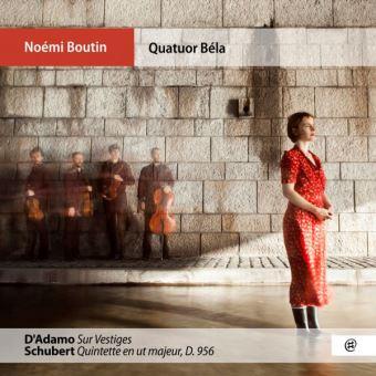 Sur Vestiges Quintette D 956 Featuring Quatuor Béla