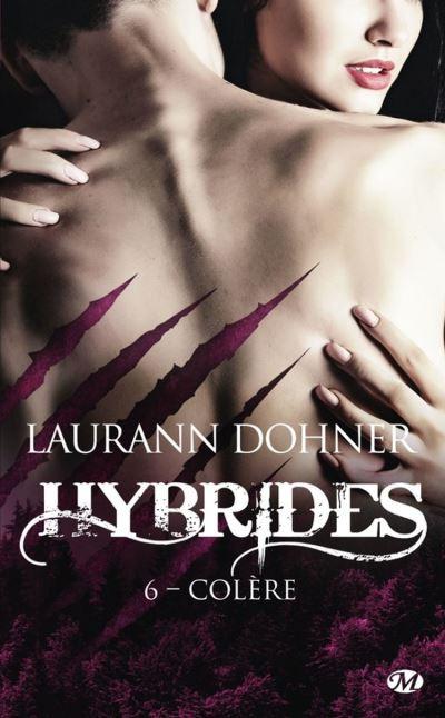 Colère - Hybrides, T6 - 9782811236359 - 5,99 €