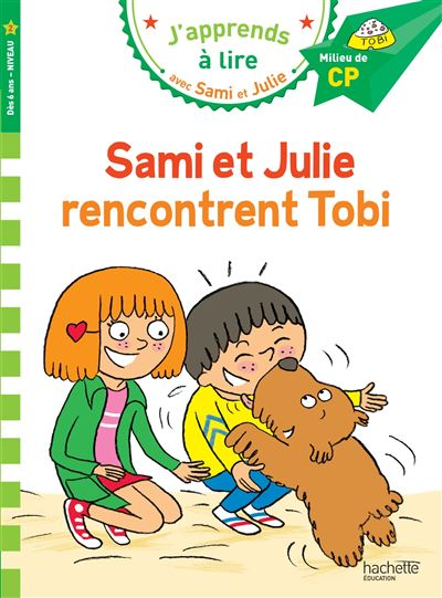 Sami et Julie CP Niveau 2 Sami et Julie rencontrent Tobi