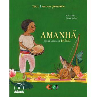 Amanha, voyage musical au Brésil