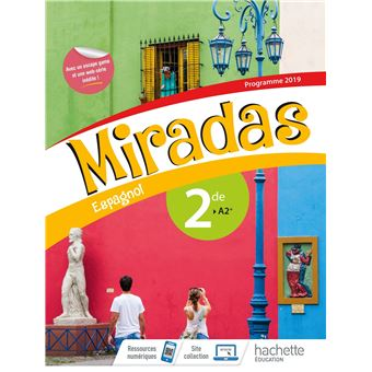 Miradas Espagnol 2de Livre De L Eleve Edition 2019