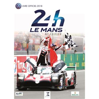 24 heures du mans 2018 le livre officiel reli jean marc teissedre thibault villemant. Black Bedroom Furniture Sets. Home Design Ideas