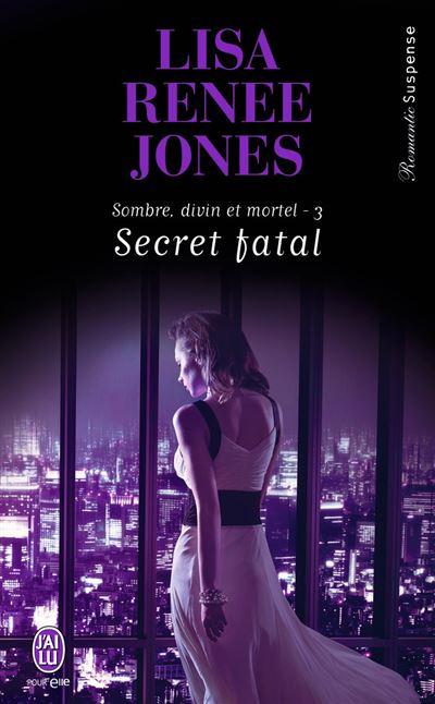 Sombre, divin et mortel - Tome 3 : Secret fatal