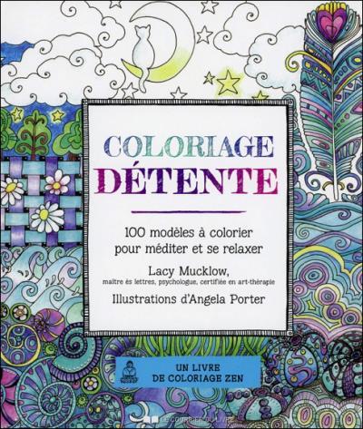 Coloriage Detente Relie Lucy Mucklow Achat Livre Fnac