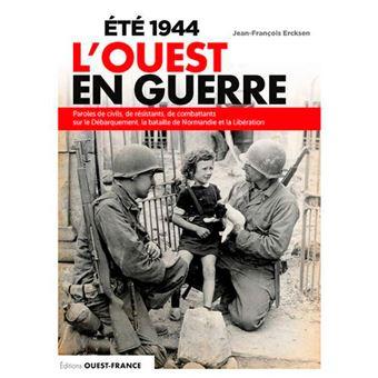 Ete 1944 l'ouest en guerre
