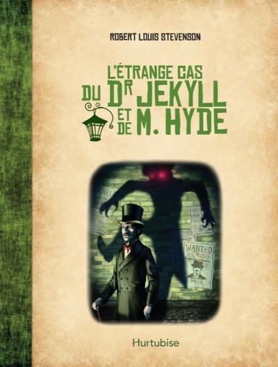 L'étrange cas du Dr. Jekyll et de M.Hyde