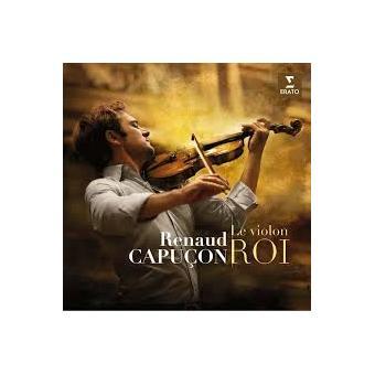 Le Violon Roi Renaud Capucon Cd Album Achat Prix Fnac