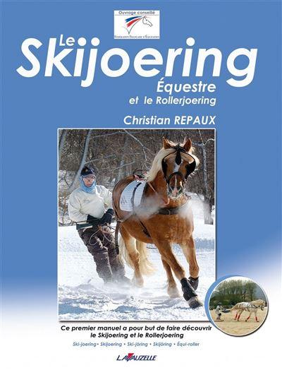Le skijoering équestre et le rollerjoering