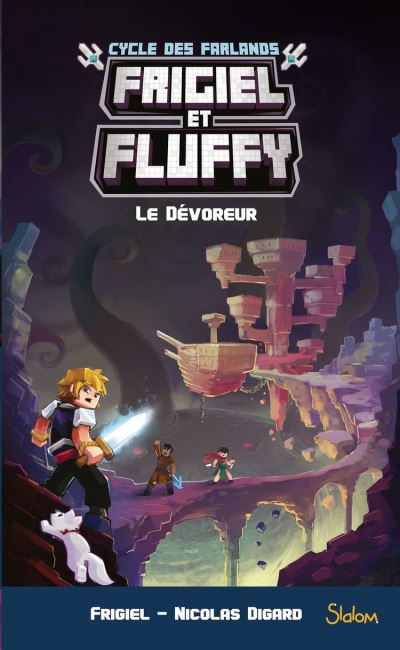 Frigiel et Fluffy, Le Cycle des Farlands, tome 2 - Le Dévoreur - 9782375541227 - 8,99 €