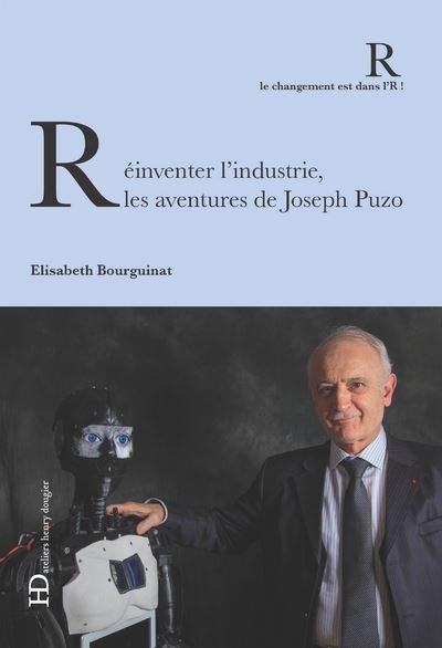 Réinventer l'industrie, les aventures de Joseph Puzo