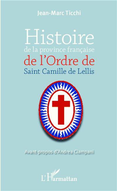Histoire de la province française de l'Ordre de Saint Camille de Lellis