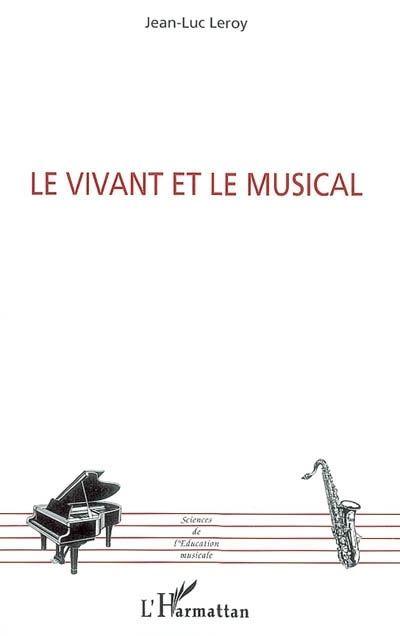 Le vivant et le musical