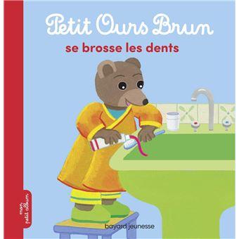 Petit Ours BrunPetit Ours Brun se brosse les dents