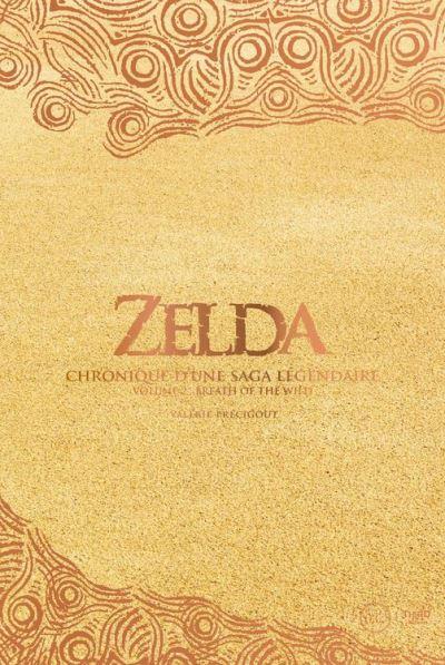 Zelda - Chronique d'une saga légendaire - Tome 2 - Breath of the Wild - 9782377840144 - 11,99 €