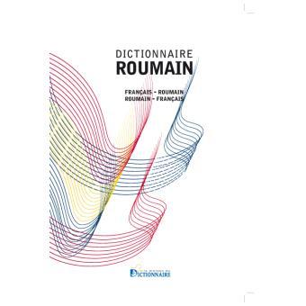 Dictionnaire Francais Roumain Roumain Francais