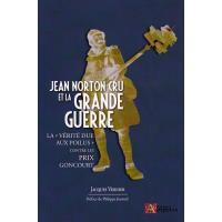 Jean Norton Cru et la Grande Guerre