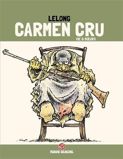 Carmen Cru - Tome 03 (Edition 40 ans)